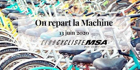 On repart la machine | billets