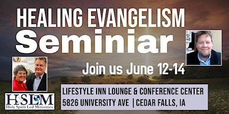 Healing Evangelism Seminar tickets