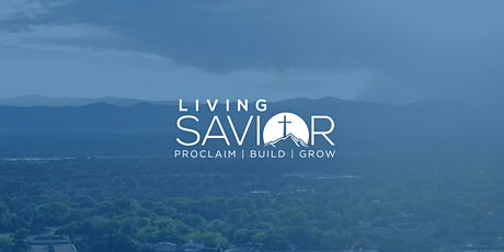 Living Savior Littleton In-Person Worship Services tickets