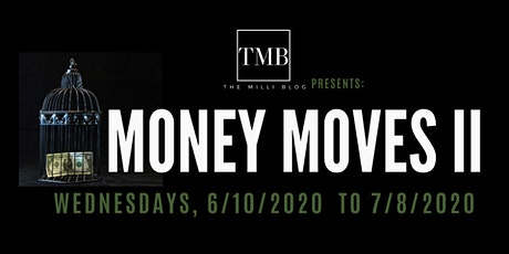 TMB Presents:  Money Moves II Series tickets