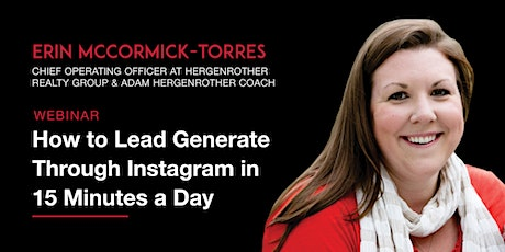 How to Lead Generate Through Instagram in 15 Minutes a Day tickets