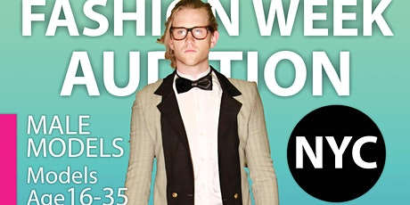 Fashion Week NY Male Model LIVE VIRTUAL ONLINE CASTING CALL AUDITION tickets