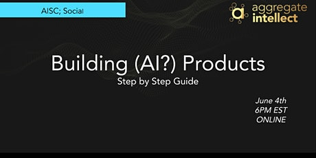 Building (AI?) Products; Step by Step Guide tickets