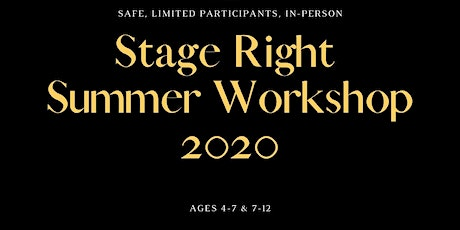 Stage Right Summer Camp:  July 2020  (Ages 5-7) tickets