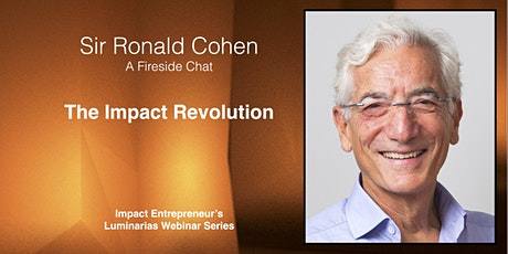 The Impact Revolution with Sir Ronald Cohen tickets