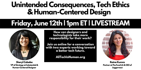 Unintended Consequences, Tech Ethics & Human-Centered Design tickets