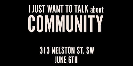 I Just Want to Talk: Community tickets