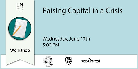 Raising Capital in a Crisis tickets