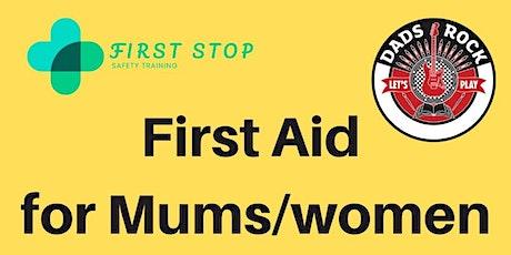 First Aid for Mums/Women Edinburgh tickets
