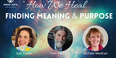 How We Heal: Meaning and Purpose tickets