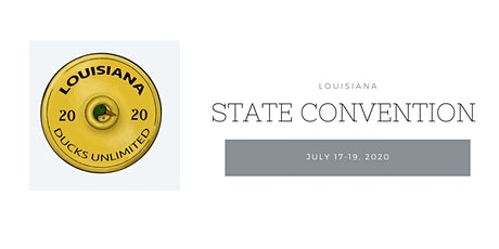 Louisiana Ducks Unlimited State Convention 2020 tickets