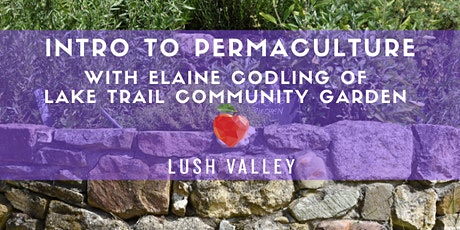 Intro to Permaculture with Elaine Codling tickets