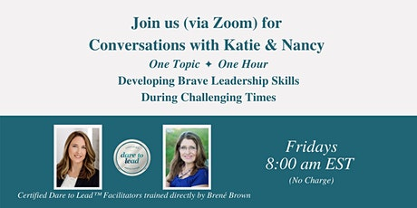 Dare to Lead™ Conversations with Katie & Nancy tickets