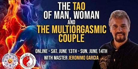 The TAO of Man, Woman and the Multiorgasmic Couple tickets
