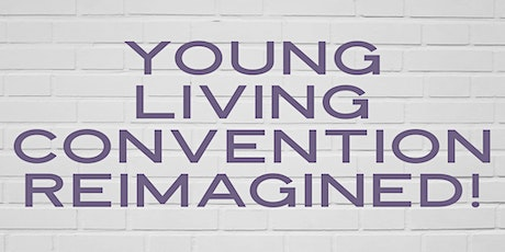 Young Living Convention Reimagined (at Ellen's) tickets