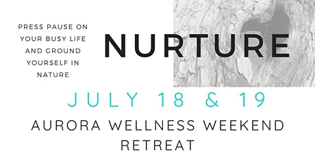 NURTURE THROUGH NATURE RETREAT tickets