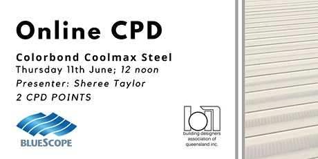 ONLINE CPD: Colorbond Coolmax Steel tickets