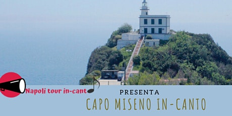 Capo Miseno in-canto tickets