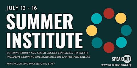 SpeakOut Summer Institute tickets