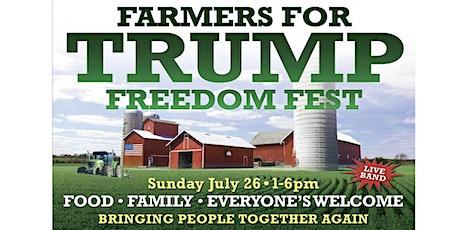 Farmers for Trump FREEDOM Fest! tickets