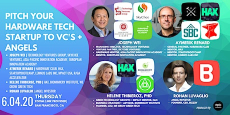 Pitch Your Hardware Tech Startup to Investor Panel VCs and Angels (On Zoom) tickets