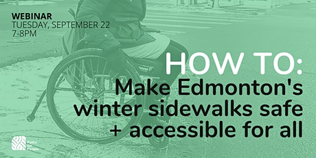 How to make Edmonton's winter sidewalks safe + accessible to all tickets