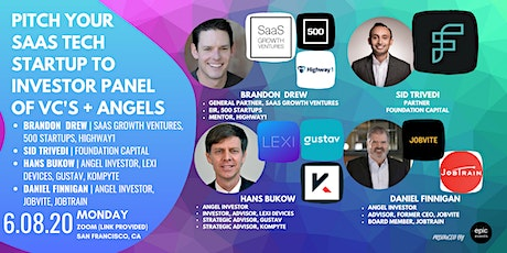Pitch Your SaaS Tech Startup to Investor Panel of VCs and Angels (On Zoom) tickets