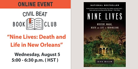 "Civil Beat Book Club on ""Nine Lives: Death and Life in New Orleans"" tickets"