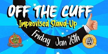 Off the Cuff - Improvised Stand-Up tickets