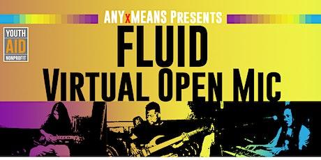 FLUID - Virtual Open Mic | JUNE 24th tickets