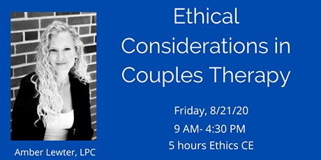 Ethical Considerations in Couples Therapy tickets