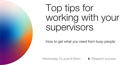 ANUHDR: Top tips for working with your supervisors tickets