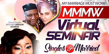 MMMW Virtual Seminar (Singles  & Married) tickets