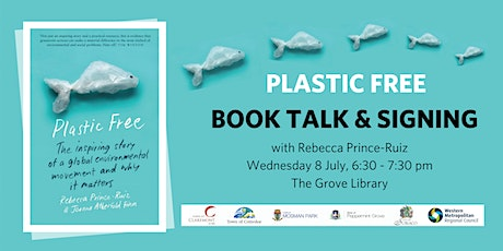 Plastic Free Book Talk & Signing with Rebecca Prince-Ruiz tickets