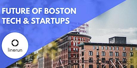 The Future of Boston Tech & Startups tickets