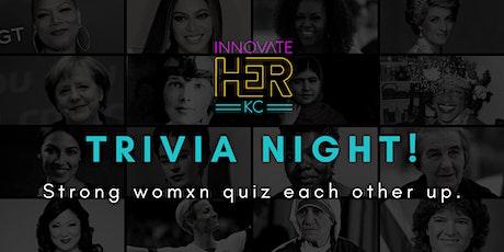InnovateHER KC Trivia Night! tickets
