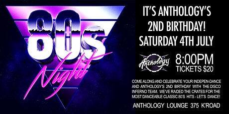 80'S NIGHT - Anthology's 2nd Birthday Celebration tickets