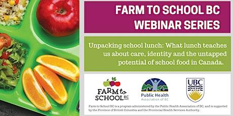 F2SBC Webinar: Unpacking School Lunch tickets
