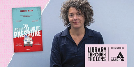 Library Through the Lens: Rachael Mead 'The Application of Pressure' ingressos
