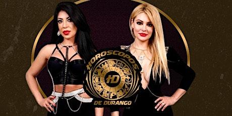 HOROSCOPOS DE DURANGO tickets
