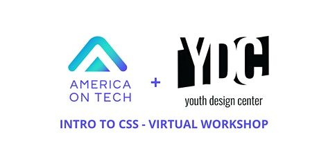 Intro to CSS - Virtual Workshop w/ America On Tech + Youth Design Center tickets