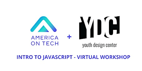 JavaScript - Virtual Workshop w/ America On Tech + Youth Design Center tickets
