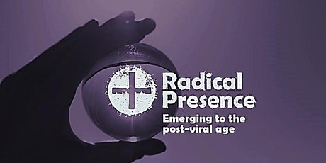 Radical Presence: listening for Gods word at a time of transition tickets