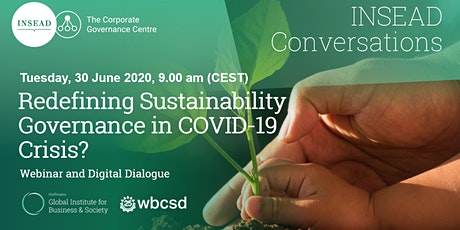 Webinar: Redefining Sustainability Governance in COVID-19 Crisis? tickets