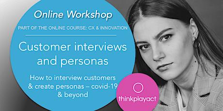 Online Workshop: Customer Interviews & Personas tickets