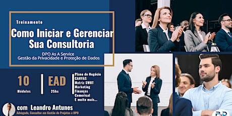 Como Iniciar e Gerenciar sua Consultoria  de DPO  As A  Service ingressos
