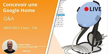 Workshop Fusion 360 - Concevoir une Google Home (Live classroom) billets