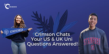 Crimson Chats : An Online US & UK Uni Discussion tickets