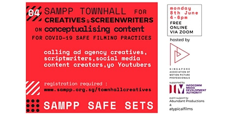 SAMPP TOWNHALL  for CREATIVES  on conceptualising for Covid-19 safe filming tickets
