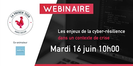 WEBINAIRE - Les enjeux de la cyber-résilience dans un contexte de crise billets